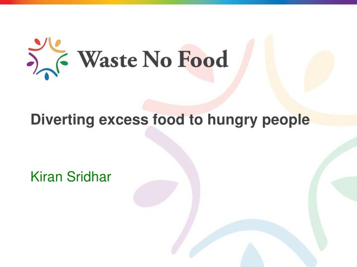 diverting excess food to hungry people n.