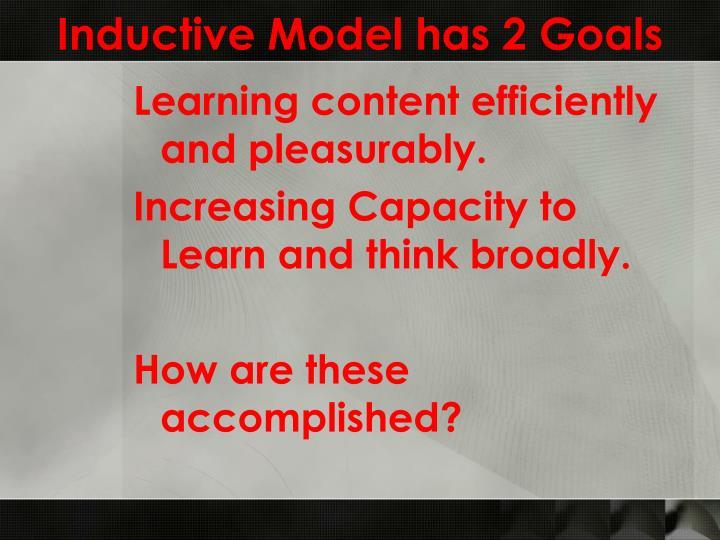 Inductive Model has 2 Goals