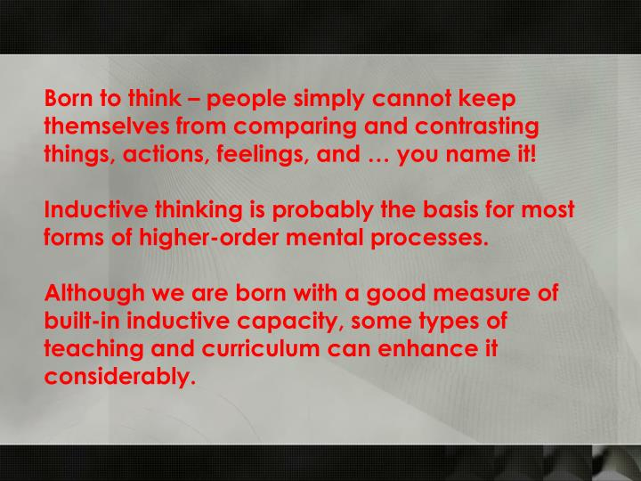 Born to think – people simply cannot keep themselves from comparing and contrasting things, action...