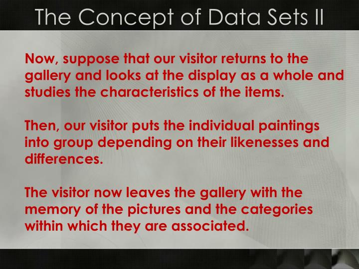 The Concept of Data Sets II