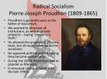 radical socialism pierre joseph proudhon 1809 1865