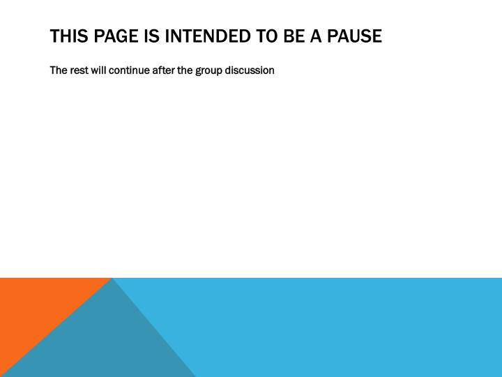 This page is intended to be a pause