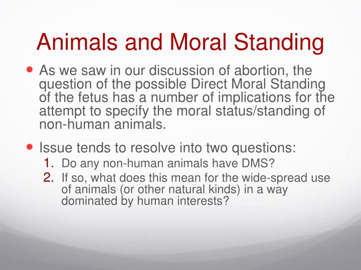 Animals and moral standing