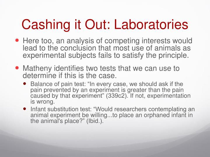 Cashing it Out: Laboratories