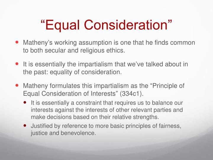 """Equal Consideration"""
