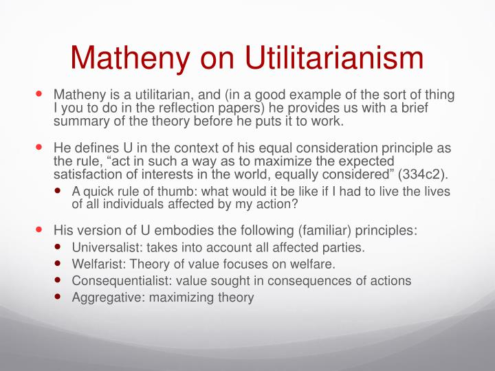 Matheny on Utilitarianism