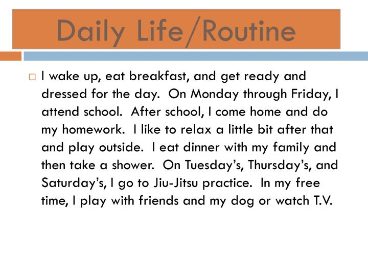 Daily Life/Routine