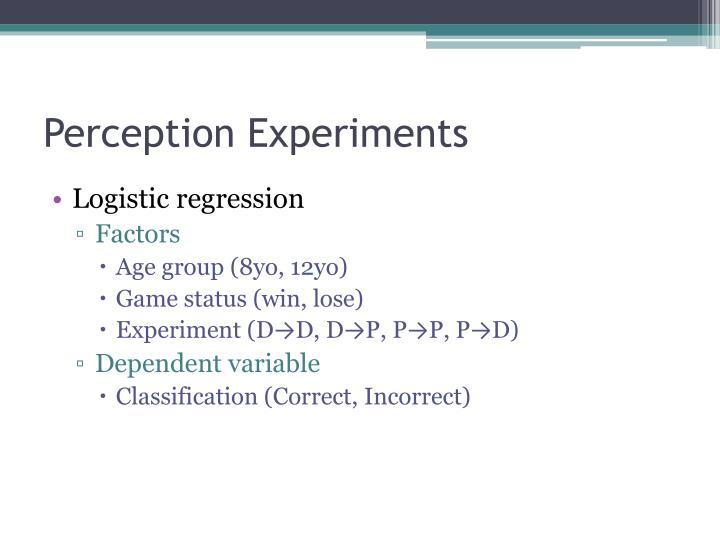 Perception Experiments