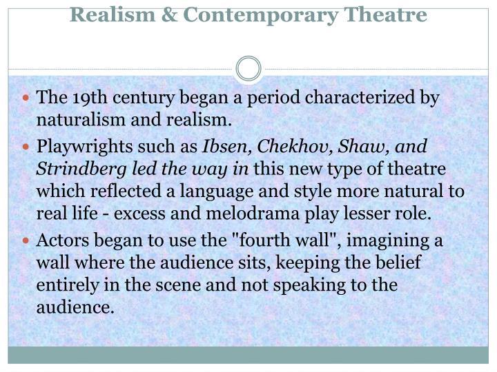 Realism contemporary theatre