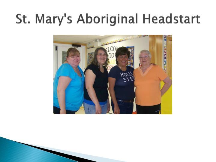 St mary s aboriginal headstart