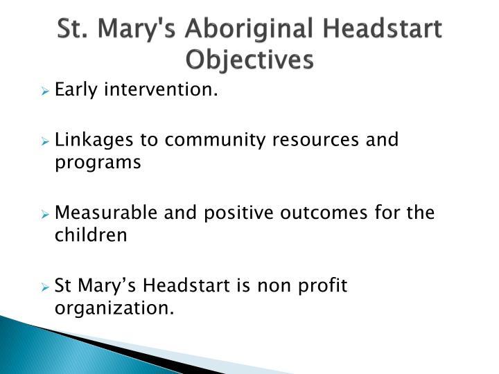St. Mary's Aboriginal Headstart Objectives