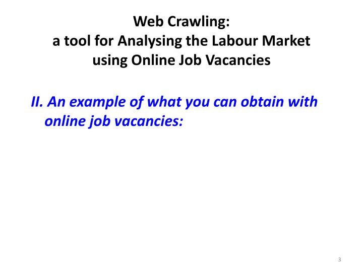 Web crawling a tool for analysing the labour market using online job vacancies