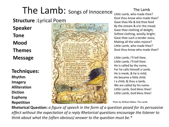 william blakes the lamb Opposition in william blake's 'the lamb and the tyger' 689 words | 3 pages opposition in william blake's the lamb and the tyger william blake's songs of innocence and experience contain some of his most known poems including the lamb from songs of innocence and the tyger from songs of experience.
