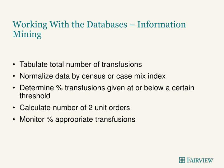 Working With the Databases – Information Mining