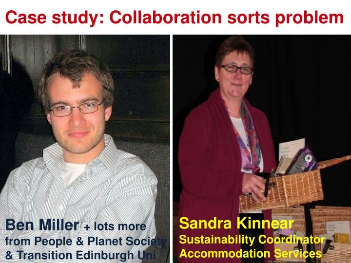 Case study: Collaboration sorts problem