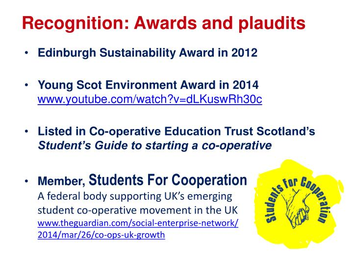 Recognition: Awards and plaudits