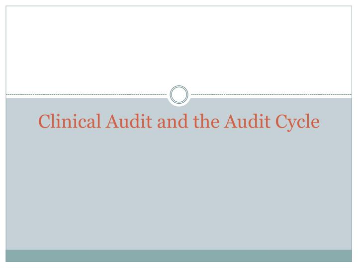 clinical audit and the audit cycle n.