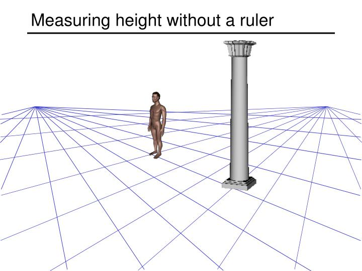 Measuring height without a ruler