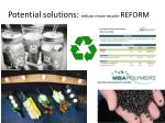 potential solutions reduce reuse recycle reform