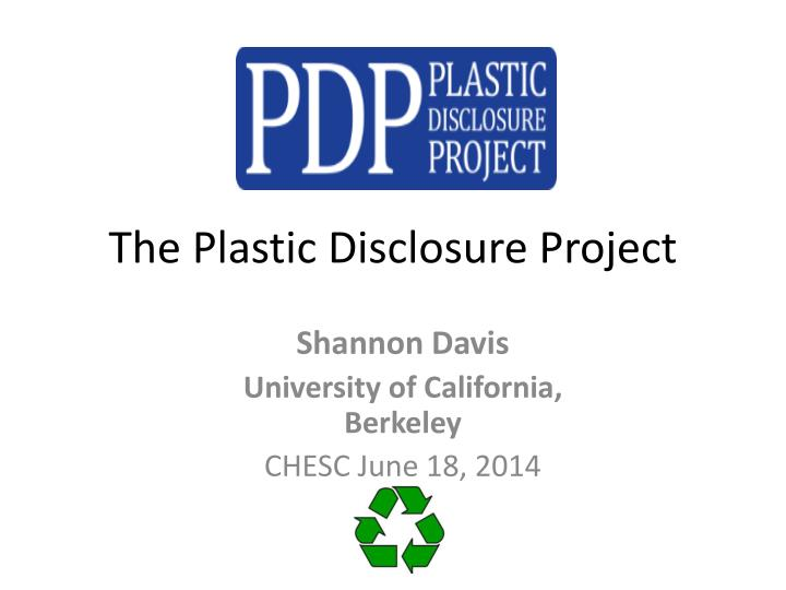 the plastic disclosure project