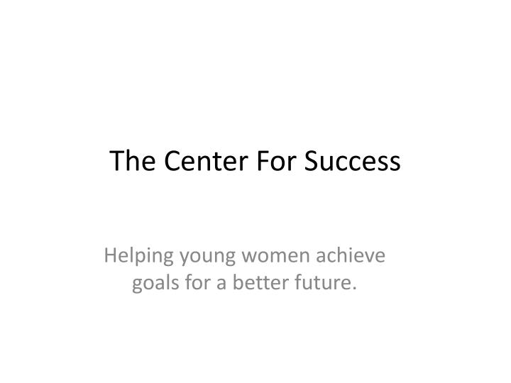 the center for success n.