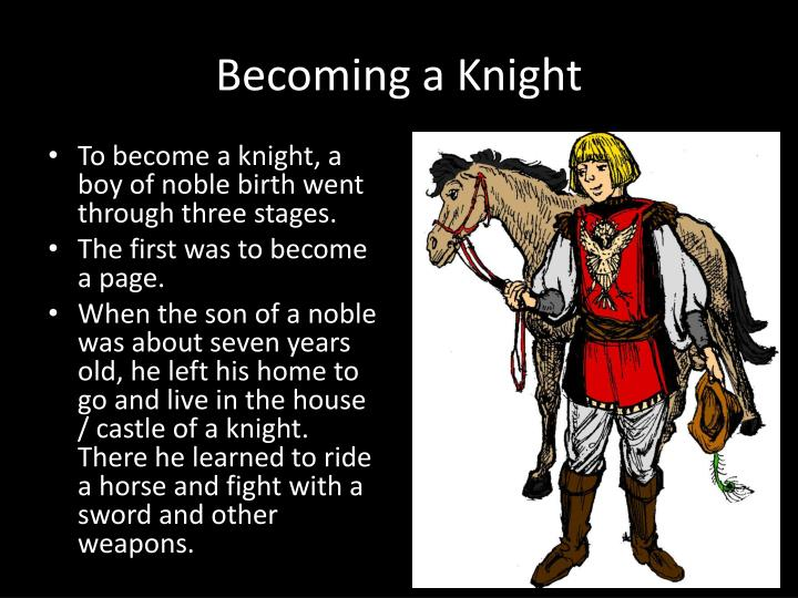 Becoming a Knight