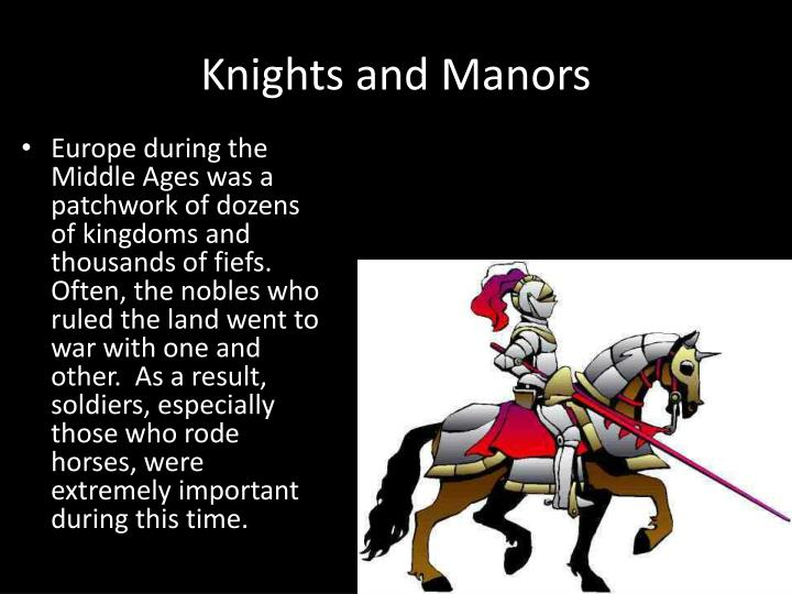 Knights and Manors