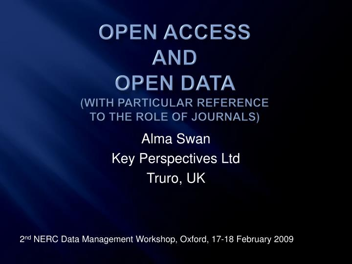 open access and open data with particular reference to the role of journals