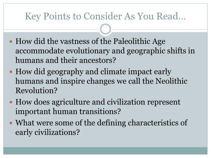 Key Points to Consider As You Read…