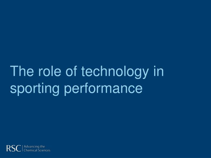 the role of technology in sporting performance n.