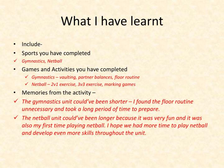 What i have learnt