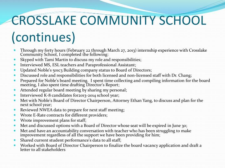 CROSSLAKE COMMUNITY SCHOOL (continues)