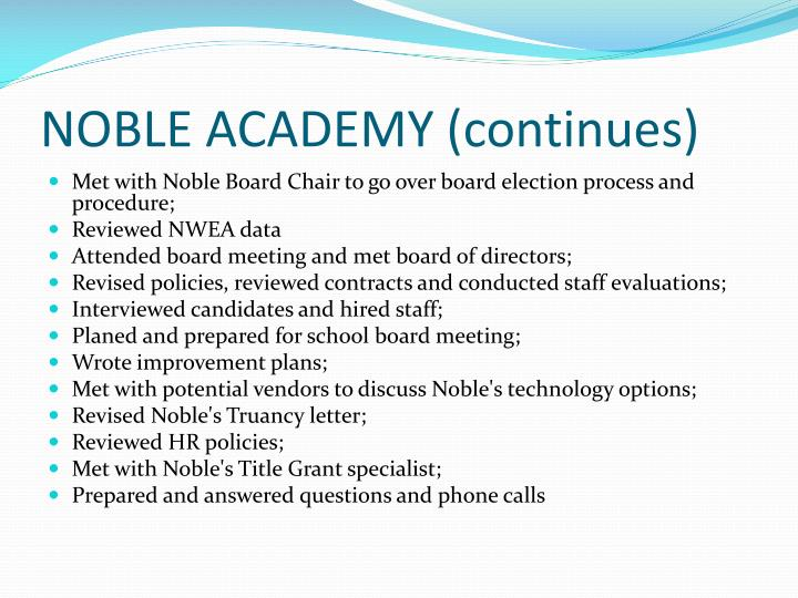 NOBLE ACADEMY (continues)