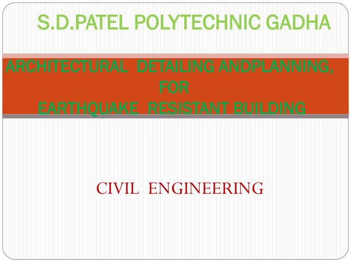 Architectural detailing andplanning for earthquake resistant building