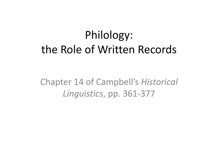 philology the role of written records n.
