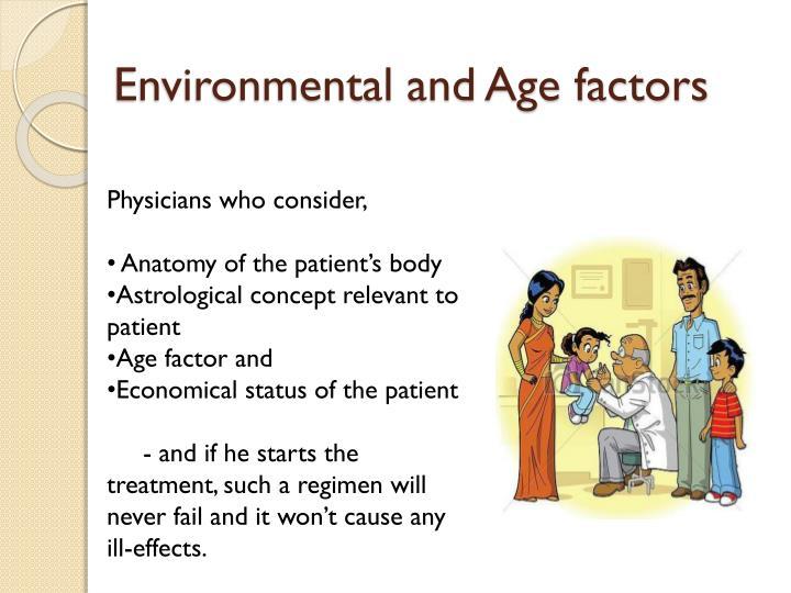 Environmental and Age factors
