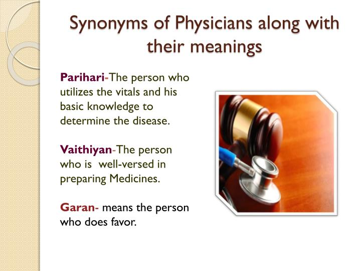 Synonyms of Physicians along with their meanings