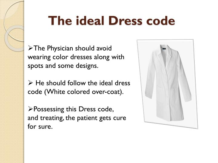 The ideal Dress code