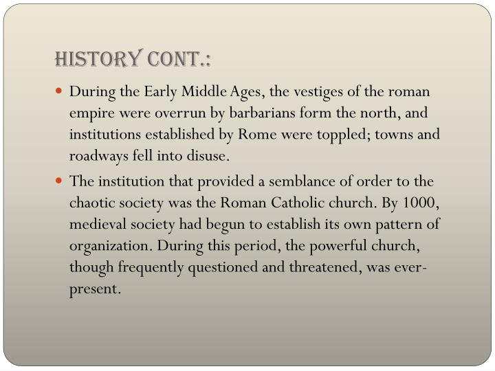 History cont.: