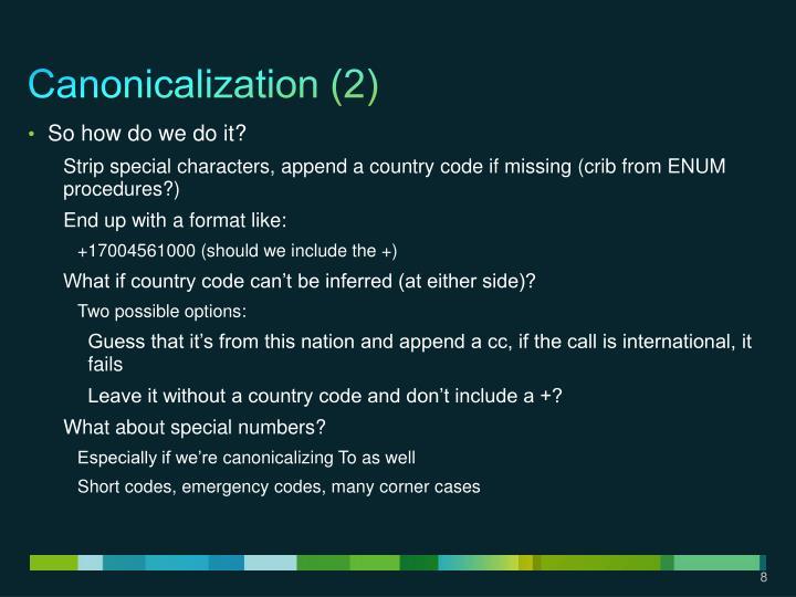 Canonicalization (2)