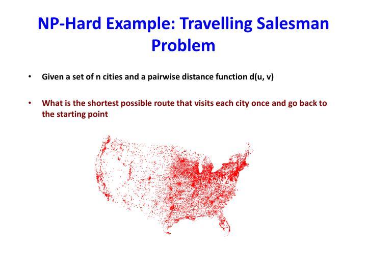 NP-Hard Example: Travelling Salesman Problem
