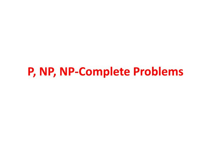 P np np complete problems