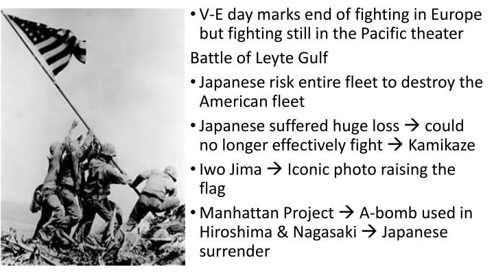 V-E day marks end of fighting in Europe but fighting still in the Pacific theater