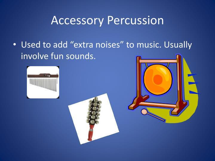 Accessory Percussion