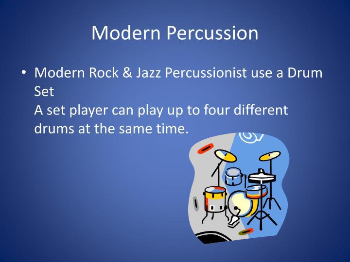 Modern Percussion