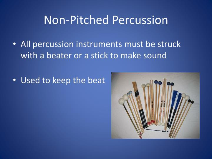 Non pitched percussion