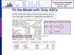 fit the model with only ascs