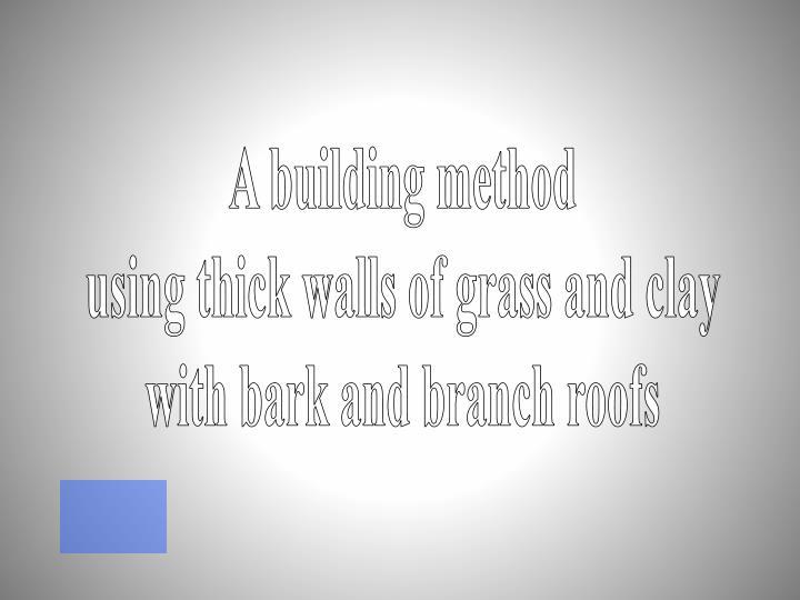 A building method