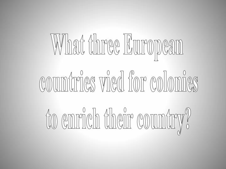 What three European