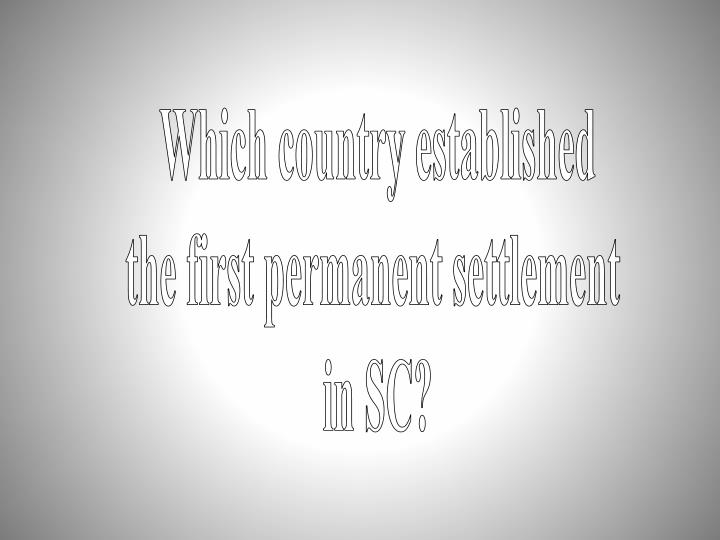 Which country established